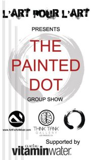L'art Pour L'art presents The Painted Dot at Think Tank Gallery in Downtown LA from 7PM-2AM