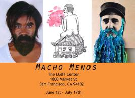 Macho Menos group exhibition at SF LGBT Center - Thru July 17th, 2015